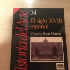 Coleccionismo de Revista Historia 16: HISTORIA DEL ARTE Nº 34 EL SIGLO XVIII ESPAÑOL REVISTA HISTORIA 16 (1989). Lote 194128662