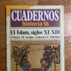 Coleccionismo de Revista Historia 16: CUADERNOS HISTORIA 16 EL ISLAM, SIGLOS XI-XIII NÚMERO 33. Lote 195341866