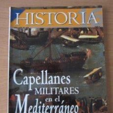 Coleccionismo de Revista Historia 16: CAPELLANES MILITARES EN EL MEDITERRÁNEO. Lote 197409637