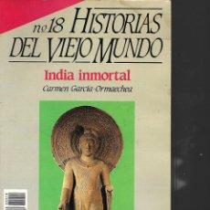 Coleccionismo de Revista Historia 16: HISTORIA 16 Nº 18 HISTORIA DEL VIEJO MUNDO INDIA INMORTAL . Lote 198244948