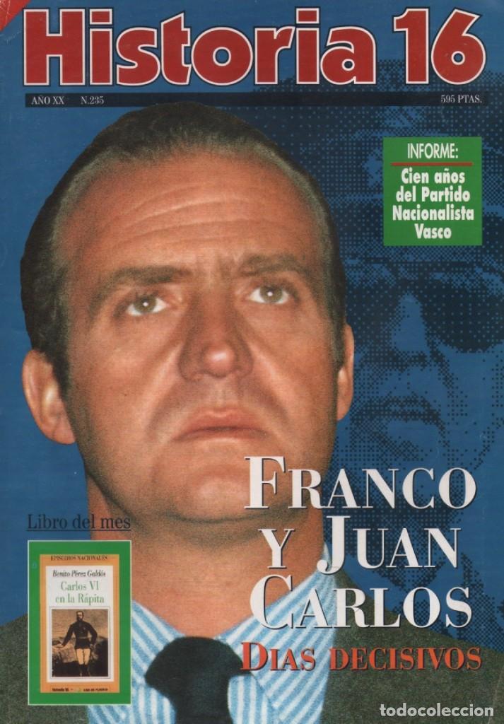HISTORIA 16 AÑO XX NUM. 235 NOVIEMBRE 1995 (Coleccionismo - Revistas y Periódicos Modernos (a partir de 1.940) - Revista Historia 16)