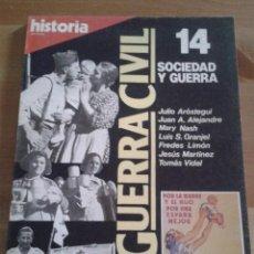 Coleccionismo de Revista Historia 16: REVISTA HISTORIA 16. LA GUERRA CIVIL NUMERO 14. SOCIEDAD Y GUERRA.. Lote 203830175
