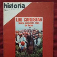 Coleccionismo de Revista Historia 16: HISTORIA 16 - AÑO II - Nº 13 - MAYO 1977. LOS CARLISTAS. CIENTO CINCUENTA AÑOS DE LUCHA.. Lote 204171650