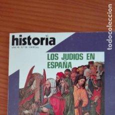 Coleccionismo de Revista Historia 16: HISTORIA 16 Nº 58 FEBRERO 1981 JUDÍOS EN ESPAÑA LA MUJER AZTECA AZAÑA CONTRA PRIMO DE RIVERA. Lote 207515011