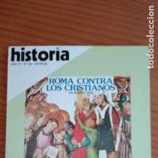 Coleccionismo de Revista Historia 16: HISTORIA 16 Nº 66 OCTUBRE 1981 ROMA CONTRA LOS CRISTIANOS CALDERÓN TERCER CENTENARIO BOTORRITA. Lote 207516706
