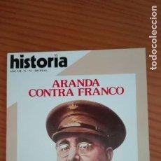 Coleccionismo de Revista Historia 16: HISTORIA 16 Nº 72 ABRIL 1982 ARANDA CONTRA FRANCO SERRANO BOMBARDEA LAS CORTES SALADINO Y CRUZADOS. Lote 207518693