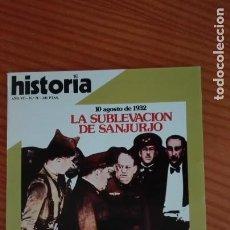 Coleccionismo de Revista Historia 16: HISTORIA 16 Nº 76 AGOSTO 1982 SUBLEVACIÓN DE SANJURJO DELFOS GUERRAS DE FLANDES: ARMAS Y MUSAS. Lote 207520246