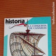 Coleccionismo de Revista Historia 16: HISTORIA 16 Nº 85 MAYO 1983 LA CONQUISTA DE CANARIAS LAS MOCEDADES DE ORTEGA CEUTA Y MELILLA. Lote 207633825