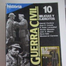 Coleccionismo de Revista Historia 16: DE HISTORIA´16 LA GUERRA CIVIL Nº 10 MILICIAS Y EJERCITOS. Lote 209049776