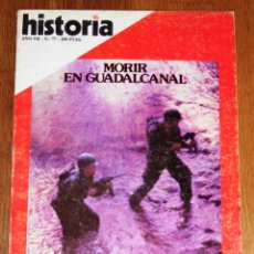 Coleccionismo de Revista Historia 16: HISTORIA 16. AÑO VII ; Nº 77 ; SEPTIEMBRE 1982 : MORIR EN GUADALCANAL. Lote 209872232