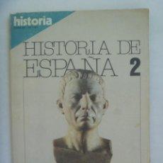 Coleccionismo de Revista Historia 16: HISTORIA 16 , EXTRA XIV HISTORIA DE ESPAÑA Nº 2: HISPANIA ROMANA. Lote 209902645