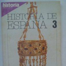 Coleccionismo de Revista Historia 16: HISTORIA 16 , EXTRA XV HISTORIA DE ESPAÑA Nº 3: ALTA EDAD MEDIA , VISIGODOS, ARABES Y CRISTIANOS, ET. Lote 209906388