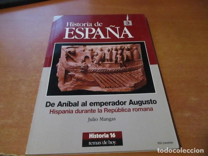 HISTORIA 16 HISTORIA DE ESPAÑA Nº 3 TEMAS DE HOY. DE ANIBAL A EMPERADOR AUGUSTO (Coleccionismo - Revistas y Periódicos Modernos (a partir de 1.940) - Revista Historia 16)