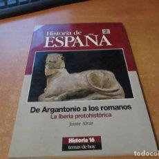 Coleccionismo de Revista Historia 16: HISTORIA 16 HISTORIA DE ESPAÑA Nº 2 TEMAS DE HOY. DE ARGANTONIO A LOS ROMANOS IBERIA PROTOHISTÓRICA. Lote 210435065