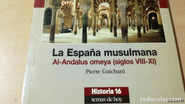 Coleccionismo de Revista Historia 16: HISTORIA 16 - ESPAÑA 7 - LA ESPAÑA MUSULMANA AL-ANDALUS OMEYA VIII XI / U-401 - Foto 4 - 211522677