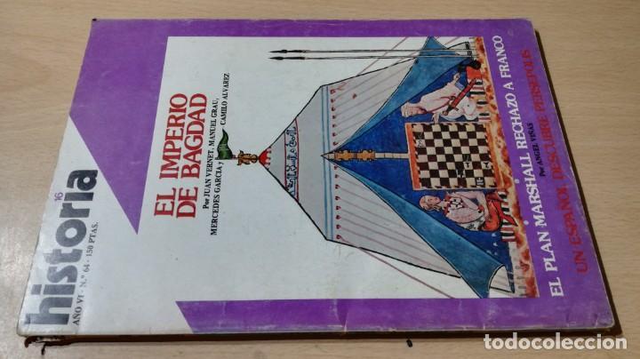 HISTORIA 16 - 64 - IMPERIO BAGDAD - PLAN MARSHALL RECHAZO A FRANCO / W205 (Coleccionismo - Revistas y Periódicos Modernos (a partir de 1.940) - Revista Historia 16)