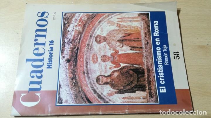 CUADERNOS HISTORIA 16 - 58 - EL CRISTIANISMO EN ROMA / W205 (Coleccionismo - Revistas y Periódicos Modernos (a partir de 1.940) - Revista Historia 16)