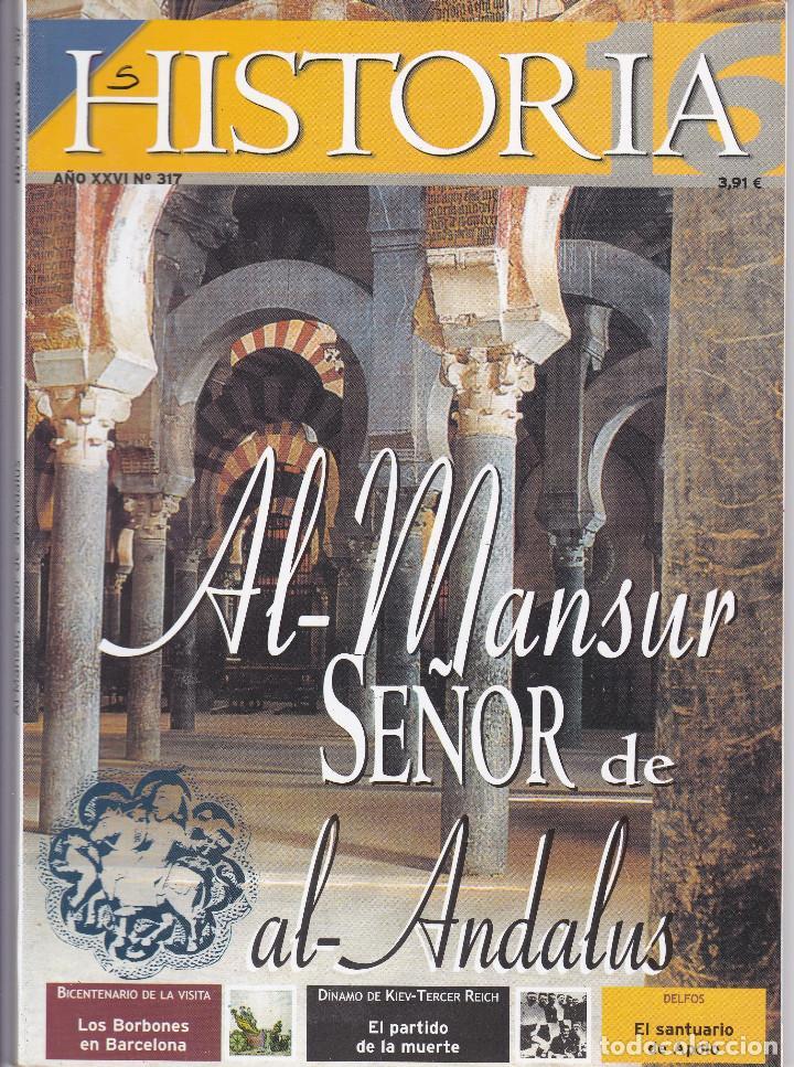 REVISTA HISTORIA 16: AL-MANSUR SEÑOR DE AL-ANDALUS (Coleccionismo - Revistas y Periódicos Modernos (a partir de 1.940) - Revista Historia 16)