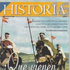 Coleccionismo de Revista Historia 16: REVISTA HISTORIA 16: !QUE VIENEN LOS MOROS!. Lote 217622630