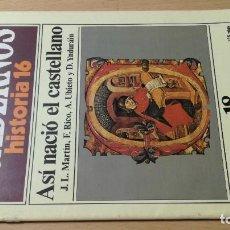 Colecionismo da Revista Historia 16: ASI NACIO EL CASTELLANO - 18 CUADERNOS HISTORIA 16 - MARTIN RICO UBIETO YNDURAIN W405. Lote 218187546