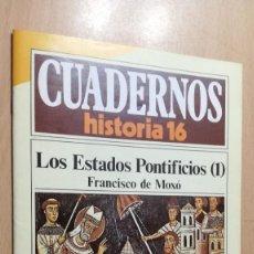 Coleccionismo de Revista Historia 16: LOS ESTADOS PONTIFICIOS I 272 CUADERNOS DE HISTORIA 16 FRANCICO DE MOXO W405. Lote 218190256