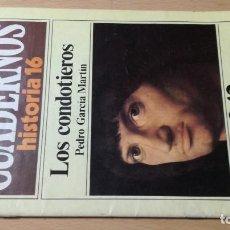 Coleccionismo de Revista Historia 16: LOS CONDOTIEROS - CUADERNOS DE HISTORIA 16 - 242 - PEDRO GARCIA MARTIN W405. Lote 218231931