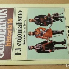 Coleccionismo de Revista Historia 16: EL COLONIALISMO 224 CUADERNOS DE HISTORIA 16 ROSARIO DE LA TORRE W405. Lote 218233133