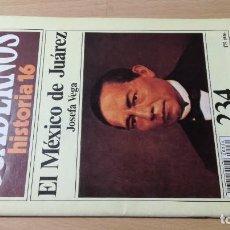 Coleccionismo de Revista Historia 16: EL MEXICO DE JUAREZ - 234 CUADERNOS DE HISTORIA 16 - JOSEFA VEGA W405. Lote 218233372