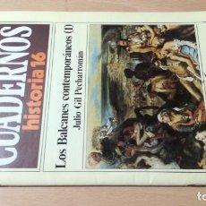 Coleccionismo de Revista Historia 16: LOS BALCANES CONTEMPORANEOS 1 - 236 CUADERNOS HISTORIA 16 JULIO GIL PECHARROMAN W405. Lote 218233566