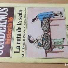 Coleccionismo de Revista Historia 16: LA RUTA DE LA SEDA 238 CUADERNOS HISTORIA 16 - VARIOS AUTORES W405. Lote 218233670