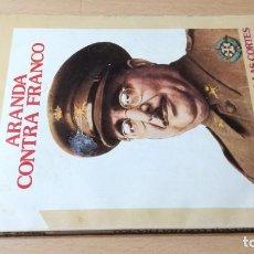 Coleccionismo de Revista Historia 16: ARANDA CONTRA FRANCO - HISTORIA 16 - SERRANO BOMBARDEA CORTES, SALADINO W405. Lote 218233902