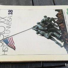 Coleccionismo de Revista Historia 16: HISTORIA UNIVERSAL 16 SIGLO XX 18 LA GUERRA EN EL PACIFICO Z004. Lote 219575443