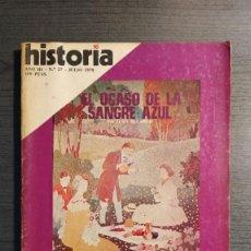 Coleccionismo de Revista Historia 16: HISTORIA 16 , Nº27 1978. EL OCASO DE LA SANGRE AZUL.. Lote 219910790