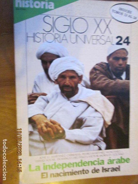 HISTORIA SIGLO XX HISTORIA UNIVERSAL Nº 24 - LA INDEPENDENCIA ÁRABE ... (Coleccionismo - Revistas y Periódicos Modernos (a partir de 1.940) - Revista Historia 16)