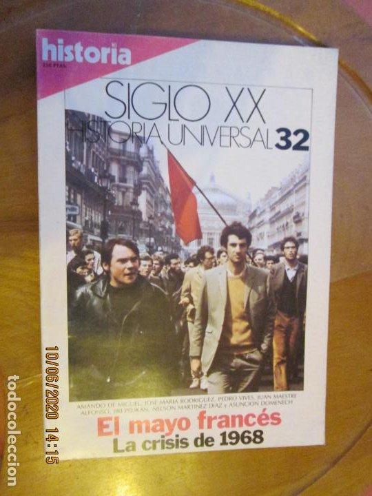 HISTORIA SIGLO XX HISTORIA UNIVERSAL Nº 32 - EL MAYO FRANCÉS ... (Coleccionismo - Revistas y Periódicos Modernos (a partir de 1.940) - Revista Historia 16)