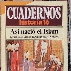 Coleccionismo de Revista Historia 16: CUADERNOS HISTORIA 16 Nº 21 ASÍ NACIÓ EL ISLAM. Lote 221403616