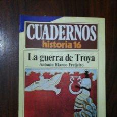 Coleccionismo de Revista Historia 16: LA GUERRA DE TROYA - ANTONIO BLANCO FREIJEIRO. CUADERNOS HISTORIA 16. 241. Lote 222585851