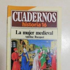 Coleccionismo de Revista Historia 16: LA MUJER MEDIEVAL - ADELINE RUCQUOI. CUADERNOS HISTORIA 16. 262. Lote 222597538