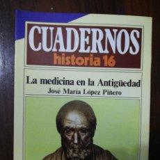 Coleccionismo de Revista Historia 16: LA MEDICINA EN LA ANTIGÜEDAD. J.M. LÓPEZ PIÑERO. CUADERNOS HISTORIA 16. 256. Lote 222605151