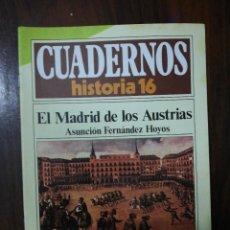 Coleccionismo de Revista Historia 16: EL MADRID DE LOS AUSTRIAS - ASUNCIÓN FERNÁNDEZ HOYOS. CUADERNOS HISTORIA 16. 248. Lote 222605272