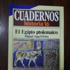 Coleccionismo de Revista Historia 16: EL EGIPTO PTOLEMAICO - MIGUEL ÁNGEL ELVIRA. CUADERNOS HISTORIA 16. 264. Lote 222605342