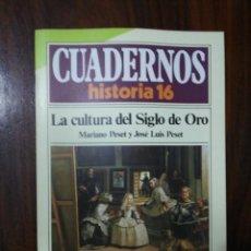Coleccionismo de Revista Historia 16: LA CULTURA DEL SIGLO DE ORO - MARIANO PESET / JOSÉ LUIS PESET. CUADERNOS HISTORIA 16. 56. Lote 222605381