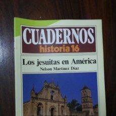 Coleccionismo de Revista Historia 16: LOS JESUITAS EN AMÉRICA - NELSON MARTÍNEZ DÍAZ. CUADERNOS HISTORIA 16. 153. Lote 222605596