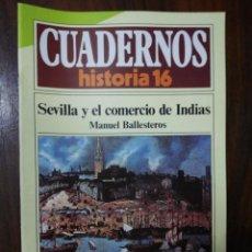 Coleccionismo de Revista Historia 16: SEVILLA Y EL COMERCIO DE INDIAS - MANUEL BALLESTEROS. CUADERNOS HISTORIA 16. 152. Lote 222605621