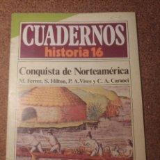 Coleccionismo de Revista Historia 16: CUADERNOS DE HISTORIA 16 LA CONQUISTA DE NORTEAMÉRICA Nº 267. Lote 222976106
