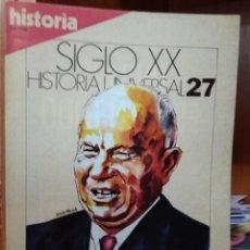 Coleccionismo de Revista Historia 16: SIGLO XX, HISTORIA UNIVERSAL 27, LA DÉCADA DE KRUSCHEV, LA CHINA DE MAO. Lote 227967580