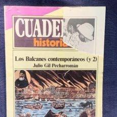 Coleccionismo de Revista Historia 16: CUADERNOS DE ARTE ESPAÑOL Nº 237LOS BALCANES CONTEMPORANEOS(Y2)LOS BALCANES CONTEMPORANEOS JULIO GIL. Lote 232161300
