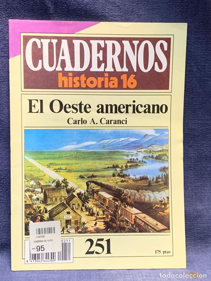 CUADERNOS DE ARTE ESPAÑOL Nº 251 EL OESTE AMERICANO CARLO A.CARANCI (Coleccionismo - Revistas y Periódicos Modernos (a partir de 1.940) - Revista Historia 16)