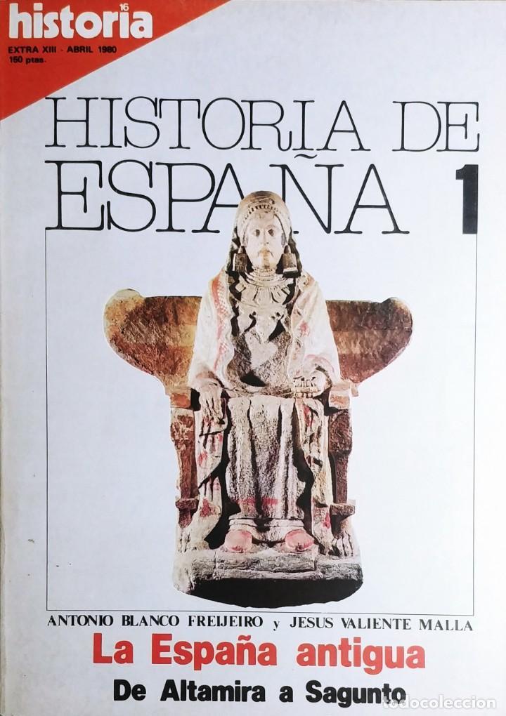 HISTORIA 16 : HISTORIA DE ESPAÑA, NÚM. 1 (ABRIL, 1980). EN PORT.: LA ESPAÑA ANTIGUA : DE ALTAMIRA .. (Coleccionismo - Revistas y Periódicos Modernos (a partir de 1.940) - Revista Historia 16)