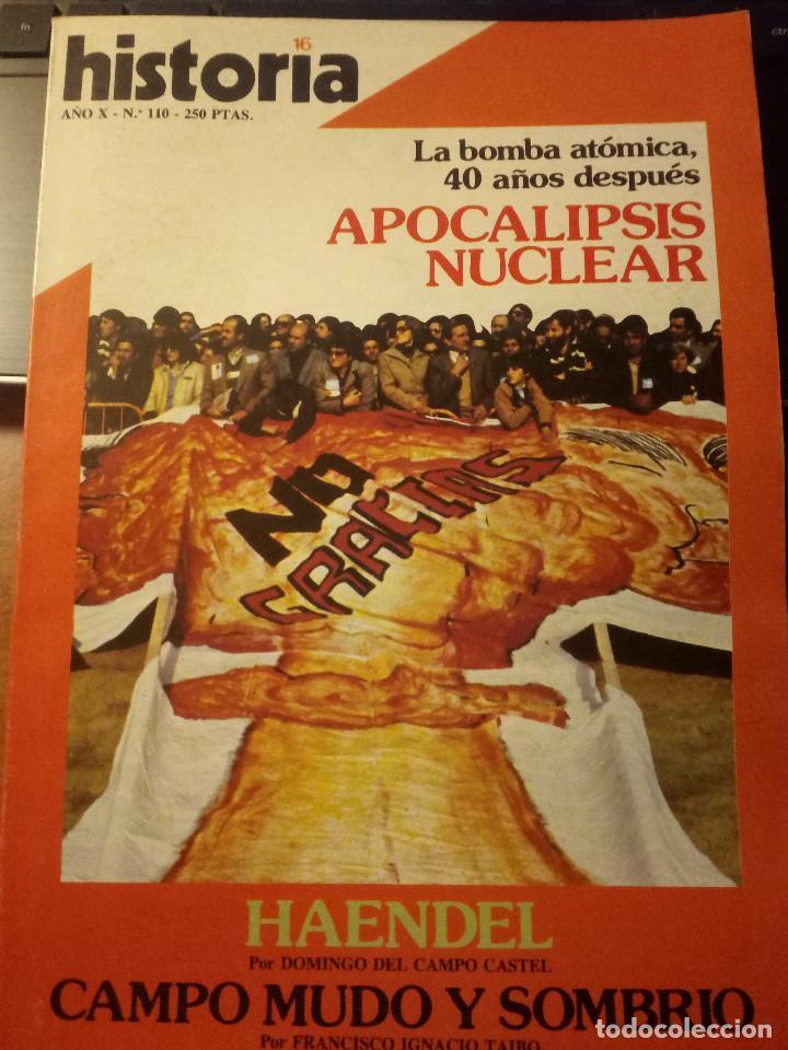 HISTORIA 16 Nº 110 JUNIO 1985 BOMBA ATÓMICA 40 AÑOS APOCALIPSIS NUCLEAR (Coleccionismo - Revistas y Periódicos Modernos (a partir de 1.940) - Revista Historia 16)